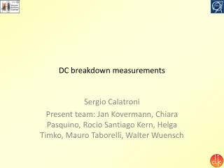 DC breakdown measurements