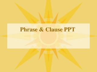Phrase & Clause PPT