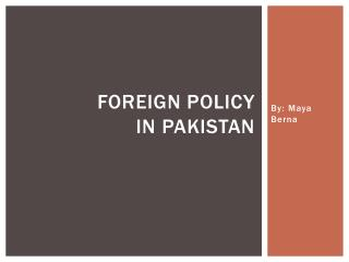 Foreign policy  in Pakistan
