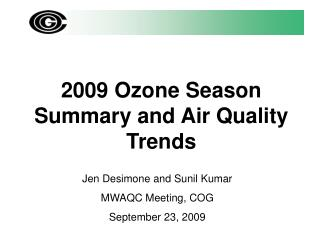 2009 Ozone Season Summary and Air Quality Trends