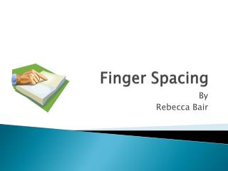 Finger Spacing