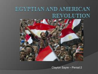 Egyptian and American Revolution