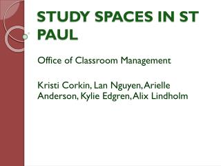 STUDY SPACES IN ST PAUL