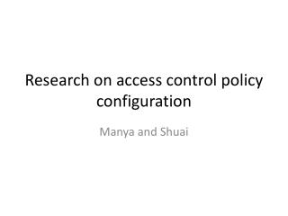 Research on access control  policy configuration