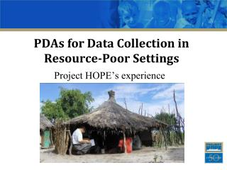 PDAs for Data Collection in Resource-Poor Settings