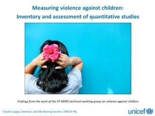 Measuring violence against  c hildren:  Inventory  and assessment of quantitative studies