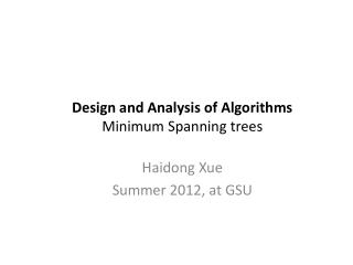 Design and Analysis of Algorithms Minimum Spanning trees