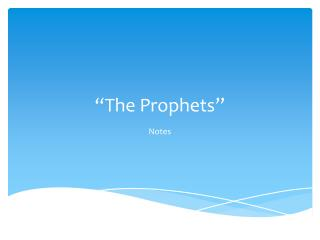 �The Prophets�