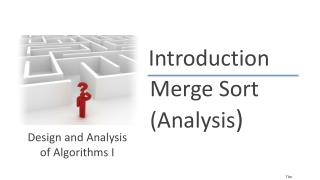 Merge Sort (Analysis )