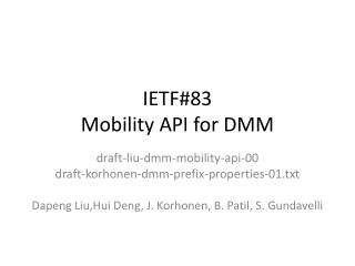 IETF#83 Mobility API for DMM