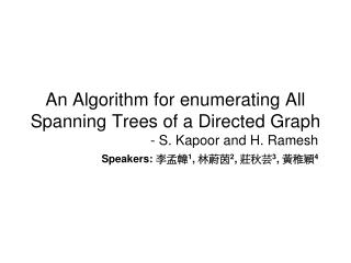 An Algorithm for enumerating All Spanning Trees of a Directed Graph