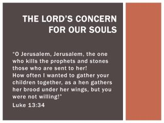 The Lord's Concern For Our Souls