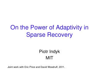 On the Power of  Adaptivity  in Sparse Recovery