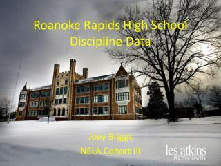 Roanoke Rapids High School Discipline Data