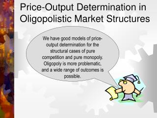 Price-Output Determination in Oligopolistic Market Structures