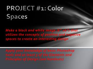 PROJECT #1:  Color  Spaces