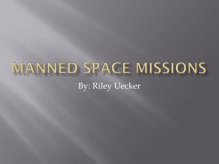 Manned  S pace Missions