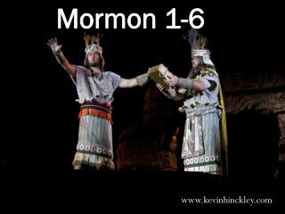 Mormon 1-6