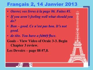 Français  2, 14  Janvier  2013