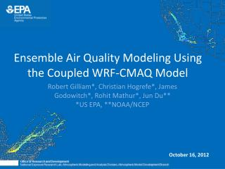 Ensemble Air Quality Modeling Using the Coupled WRF-CMAQ Model