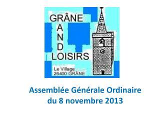 Assemblée Générale Ordinaire du 8 novembre 2013