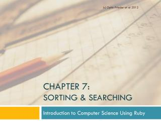 Chapter 7:  Sorting & Searching