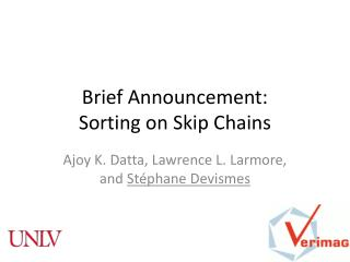 Brief Announcement:  Sorting on Skip Chains
