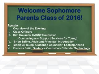 Welcome Sophomore Parents Class of 2016!