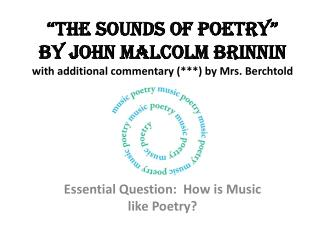 Essential Question:  How is Music like Poetry?