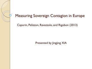 Measuring Sovereign Contagion in Europe