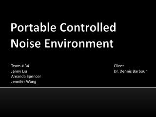 Portable Controlled Noise Environment