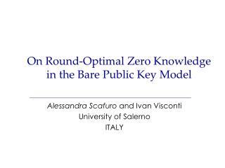 On Round-Optimal  Zero  Knowledge  in  the Bare  Public Key  Model