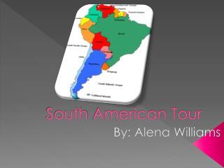South  A merican Tour