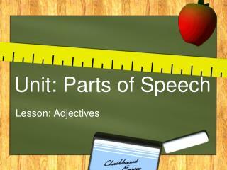 Unit: Parts of Speech