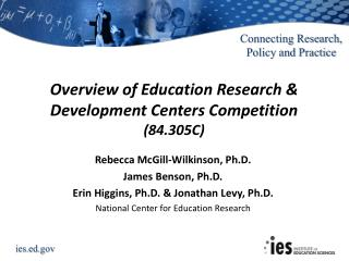 Overview of Education Research & Development Centers Competition  (84.305C)