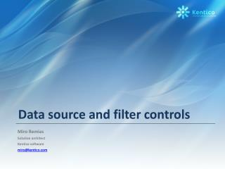 Data source and filter controls