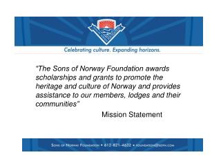 How does the Foundation fit into  Sons of Norway?