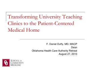 Transforming  University Teaching Clinics to  the Patient-Centered Medical  Home