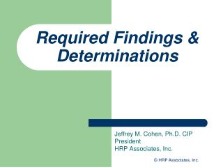 Required Findings  Determinations