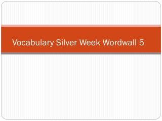 Vocabulary  Silver Week  Wordwall 5