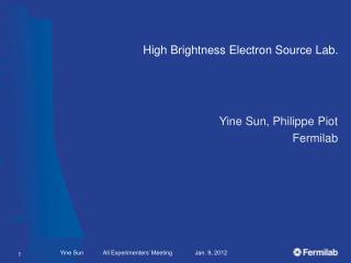 High  Brightness Electron Source Lab.