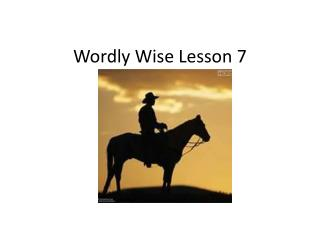 Wordly  Wise Lesson 7