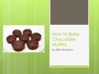 How to Bake Chocolate Muffins