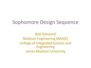 Sophomore Design Sequence