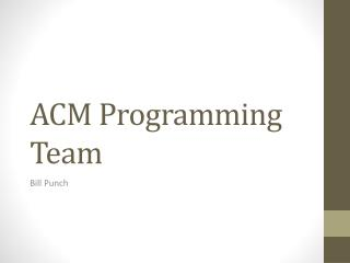 ACM Programming Team