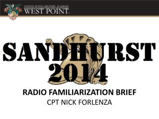 RADIO FAMILIARIZATION BRIEF CPT NICK FORLENZA