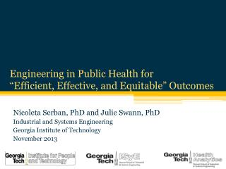 "Engineering in Public  Health for  ""Efficient, Effective, and Equitable"" Outcomes"