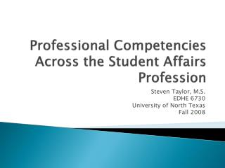 Professional Competencies Across the Student Affairs Profession