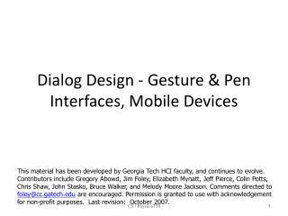 Dialog Design - Gesture  Pen  Interfaces