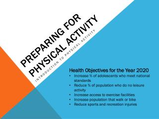 Preparing for  Physical Activity